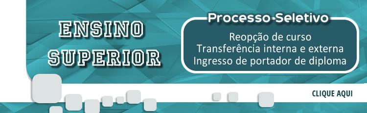 Cursos Superiores - Edital de transferência externa e interna, reopção de curso e de portador de diploma de graduação