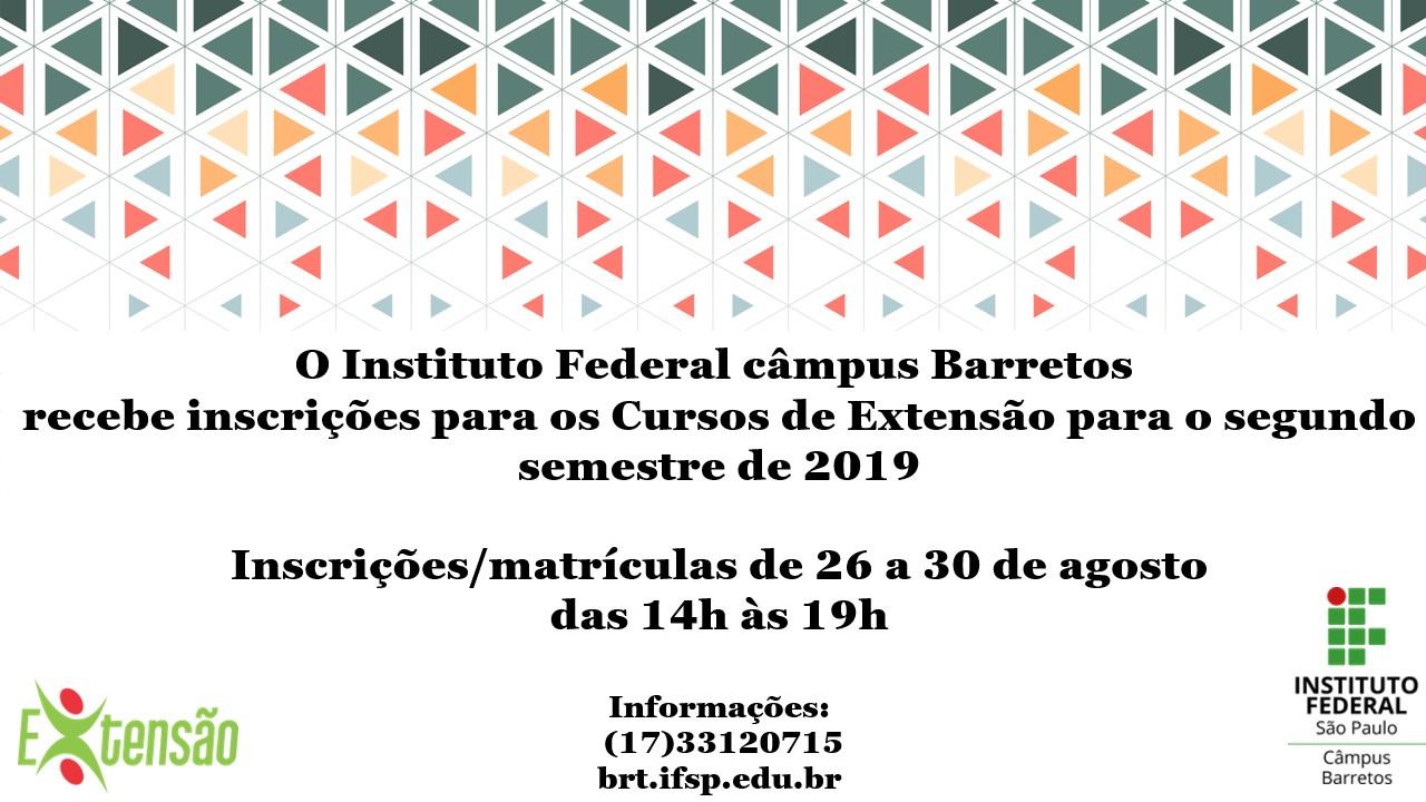 IFSP Câmpus Barretos abre vagas para os cursos de extensão para o 2º semestre de 2019