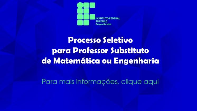 Processo Seletivo para professor substituto de matemática ou engenharia