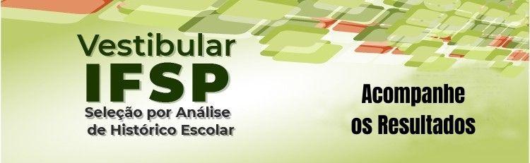 Vestibular IFSP - acompanhe os resultados