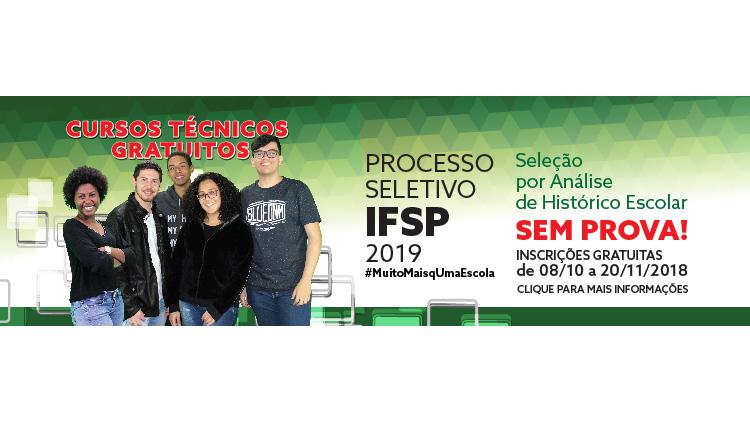Processo Seletivo IFSP 2019 – Inscrições gratuitas