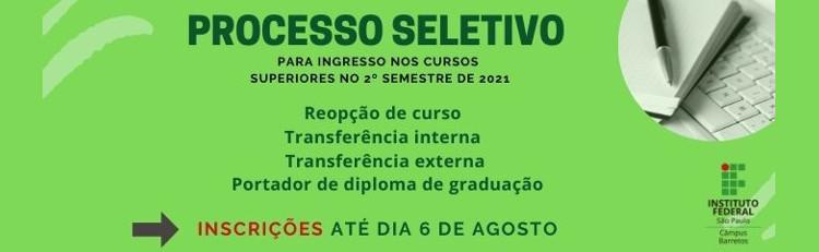 Cursos Superiores - Transferência externa e interna, reopção de curso e de portador de diploma de graduação